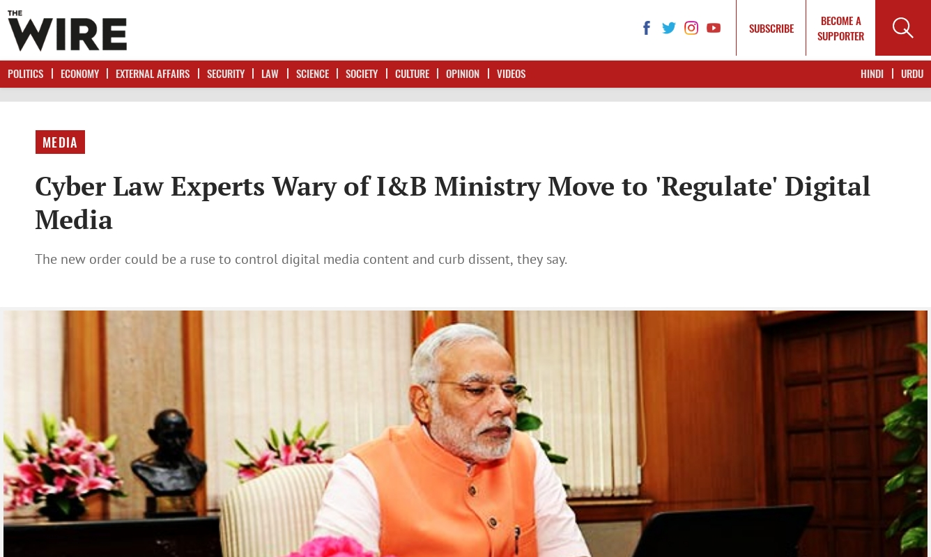 Cyber Law Experts Wary of I&B Ministry Move to 'Regulate'Digital Media ( 8 April 2018, The Wire)